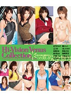 Hi-Vision Venus Collection