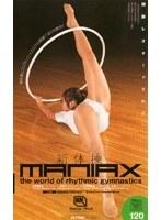 (57bmd324)[BMD-324] 新体操MANIAX ダウンロード