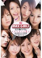 MAX GIRLS 完全撮り下ろし! ヨガリまくり8人 ダウンロード