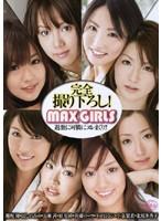 (60srxv582)[SRXV-582] MAX GIRLS 過激に可憐にヌレまくり!! ダウンロード