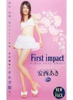 First impact 安西あき ダウンロード