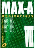 MAX-A Anniversary 7 ダウンロード