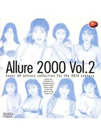 (62ard028)[ARD-028] Allure2000 Vol.2 ダウンロード