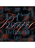 (62daj030)[DAJ-030] レイプ20年史 Deluxe 2 ダウンロード