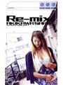 Re-mix AKIKAWA SARA