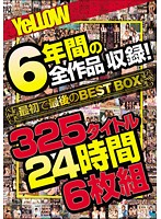「YeLLOW 6年間の全作品収録!最初で最後のBEST BOX 325タイトル24時間」のパッケージ画像