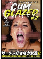 「CUM GLAZED ザーメン好きな少女達2」のパッケージ画像
