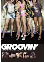 (groo00020)[GROO-020] groovin' パツパツミニスカボディコンダンス ダウンロード