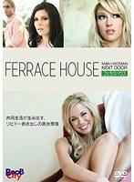 FERRACE HOUSE/フェラスハウス