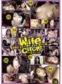 人妻サークル Wife circle vol.2 家庭を忘れて悶えすぎた奥サマ編
