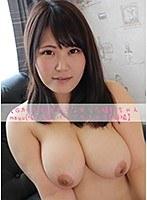 【Gカップ】脱がせて分かった爆乳ちゃんmayu(仮)21歳。パイズリフェラ【個撮】 ダウンロード