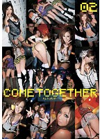 COME TOGETHER 02 ダウンロード