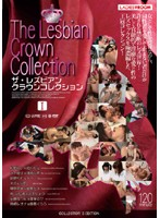 (h_350lads00060)[LADS-060] The Lesbian Crown Collection 1 ダウンロード