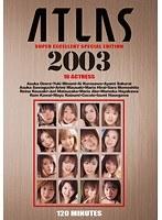 (h_740avd00046)[AVD-046] ATLAS 2003 ダウンロード