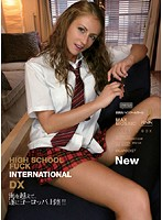 (hpd134)[HPD-134] HIGH SCHOOL FUCK INTERNATIONAL DX ダウンロード