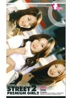 (ipt019)[IPT-019] STREET 2 PREMIUM GIRL!! 持月真由 月島のあ 森乃ひよこ ダウンロード