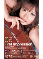 First Impression 藤本まりな