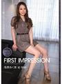 First Impression 浅唐あく美