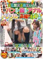 神奈川県某公立高校教師が撮った! 文化祭女子校生たちの思春期パンチラ・胸チラ・アナルトリプル盗撮!!60人190分
