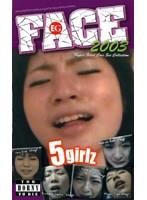 FACE 2003 [なま&本気] ダウンロード