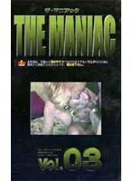 (ndj003)[NDJ-003] THE MANIAC ザ マニアック VOL.03 ダウンロード