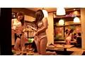 今話題のセクシーTバック居酒屋で手コキ→フェラ→本●できるの!? 1