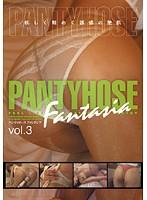 (phfs003)[PHFS-003] PANTYHOSE FANTASIA vol.3 ダウンロード