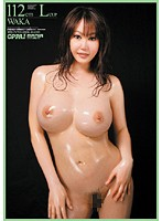 (ppmd005)[PPMD-005] 112cm Lcup WAKA ダウンロード