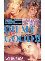 (pwx003)[PWX-003] OH MY GOOD!! VOLUME.003 ダウンロード