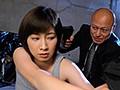 拘束輪姦レ○プされ快楽に堕ちた特殊任務捜査官 奥田咲 6