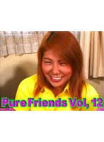 (tt234)[TT-234] Pure Friends Vol, 12 ダウンロード