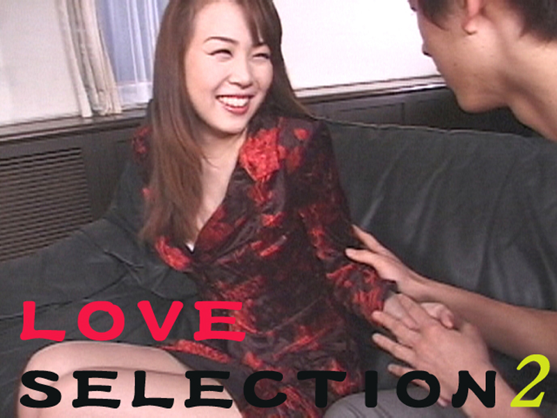 LOVE SELECTION 2