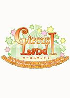 CircusLand �T 〜ドキ!ヒロインいっぱい初音島★〜初回限定版