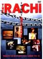 THE RACHI 監禁された女神たち