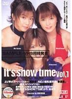 「Its show time VOL.1」のパッケージ画像