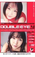 「DOUBLE EYE VOL.04」のパッケージ画像