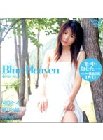「Blue Heaven 安倍なつき 神谷沙織 西田美沙」のパッケージ画像
