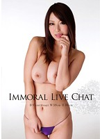 IMMORAL LIVE CHAT 93cm Hcup