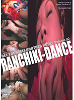 RANCHIKI-DANCE VOL.02