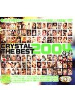 「CRYSTAL THE BEST 2004 2nd.」のパッケージ画像