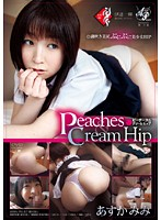 Peaches&Cream Hip あすかみみ
