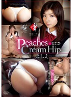 Peaches&Cream Hip よしえ