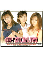 COS-P SPECIAL TWO