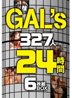 【予約】GAL'S 327人 24時間6枚組BOX