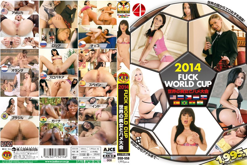 [15dsd558] 2014 FUCK WORLD CUP ~世界の美女とハメ大会~