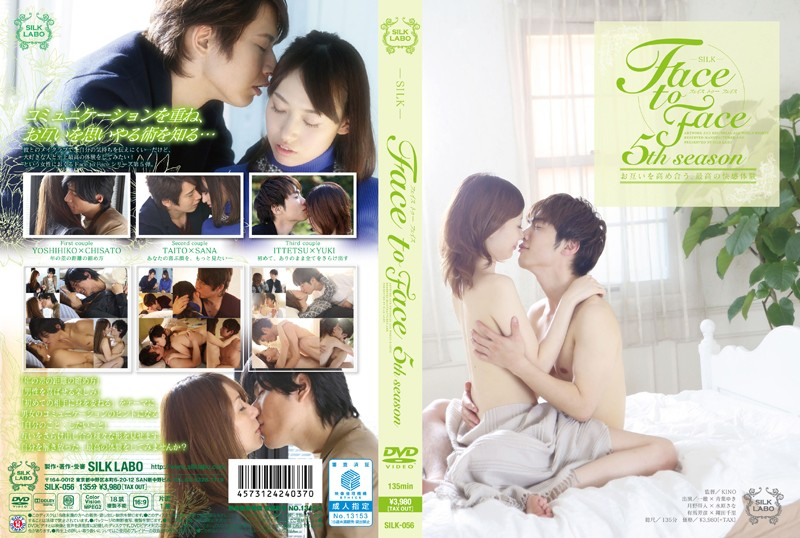 [SILK-056]Face to Face 5th season