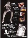 platinum dancing