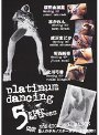 platinum dancing 5