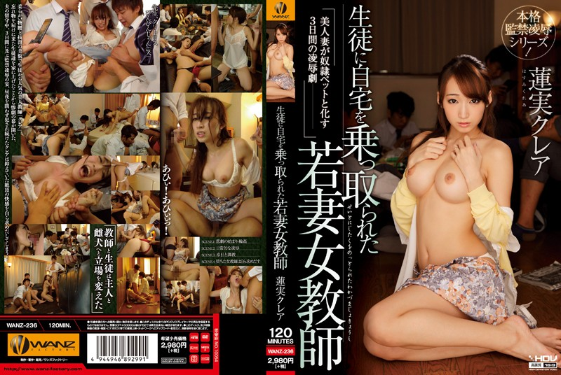 3wanz236pl WANZ 236 Kurea Hasumi   Young Married Teacher Whose Students Forced Themselves Upon Her in Her Own Home   Humiliating Drama That Befell a Beautiful Wife As She Was Transformed Into a Slave Pet Over the Course of 3 Days