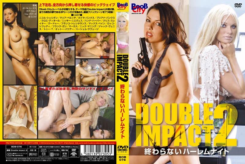 [BOB-076] Double Impact 2 終わらないハーレムナイト ハンナハーパー ブリアナバンクス